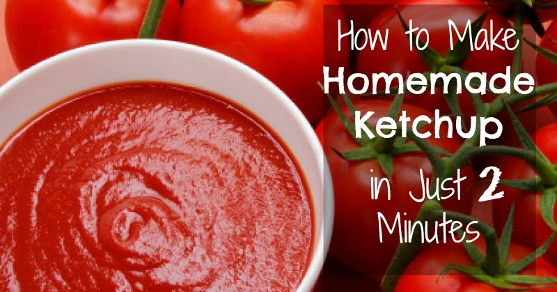 How To Make Your Own Natural Ketchup